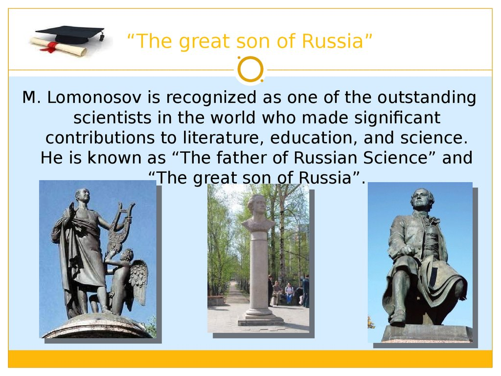 """The great son of Russia"""