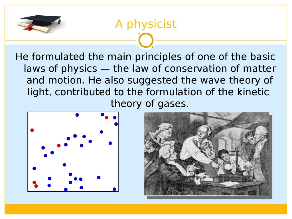 A physicist