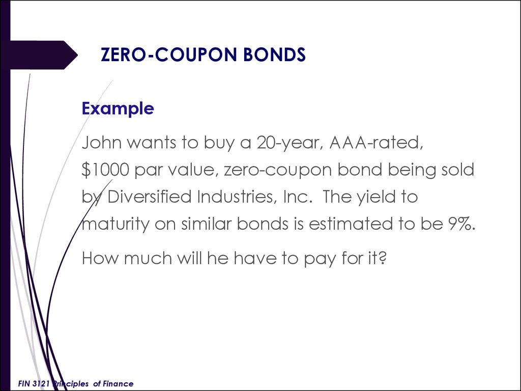 an analysis of the benefits of purchasing zero coupon bonds Because the majority of the return on bonds comes from the interest payments (the coupon payments), fluctuations in the price of a bond will have little impact on the value of the investment.
