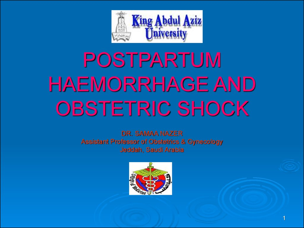 POSTPARTUM HAEMORRHAGE AND OBSTETRIC SHOCK