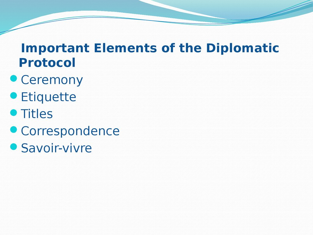 Diplomatic protocol between states - online presentation