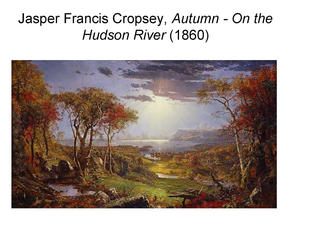 Jasper Francis Cropsey, Autumn - On the Hudson River (1860)‏