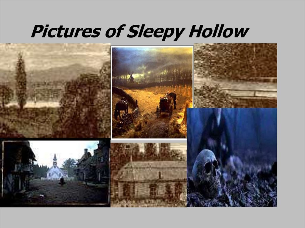 Pictures of Sleepy Hollow