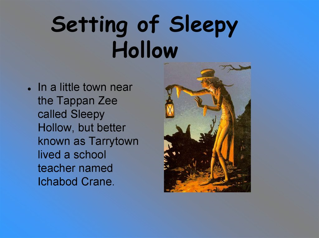 Setting of Sleepy Hollow
