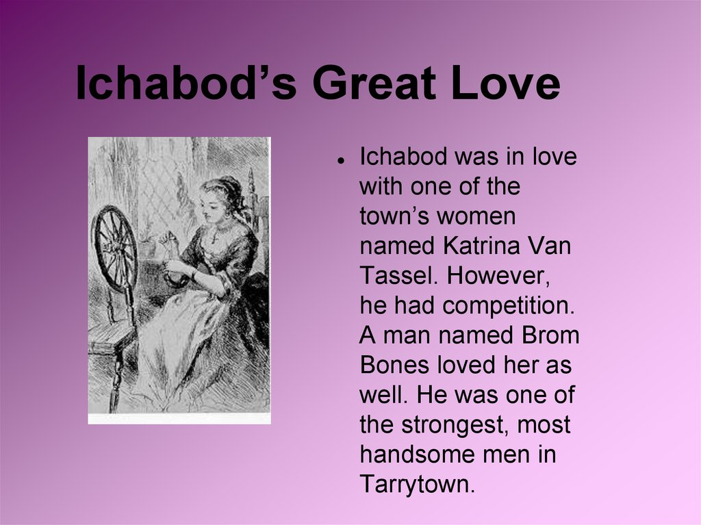 Ichabod's Great Love