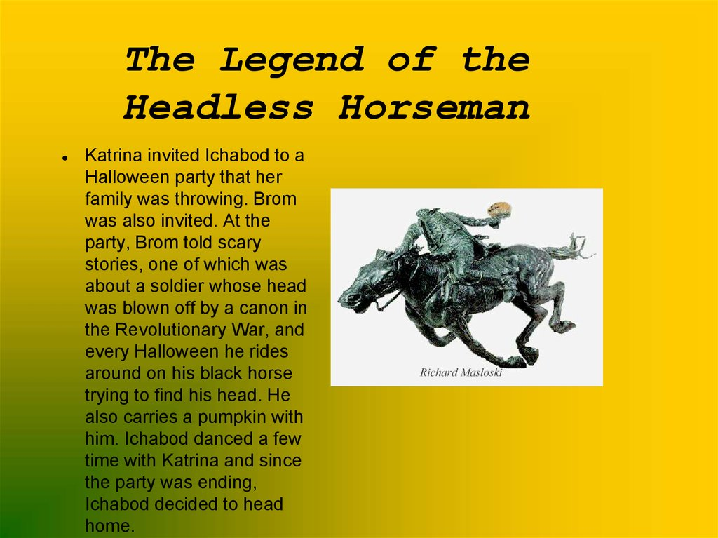 The Legend of the Headless Horseman