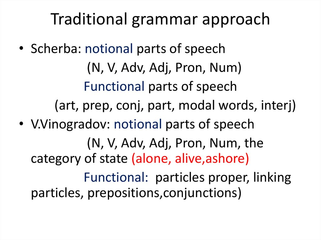 Traditional grammar approach