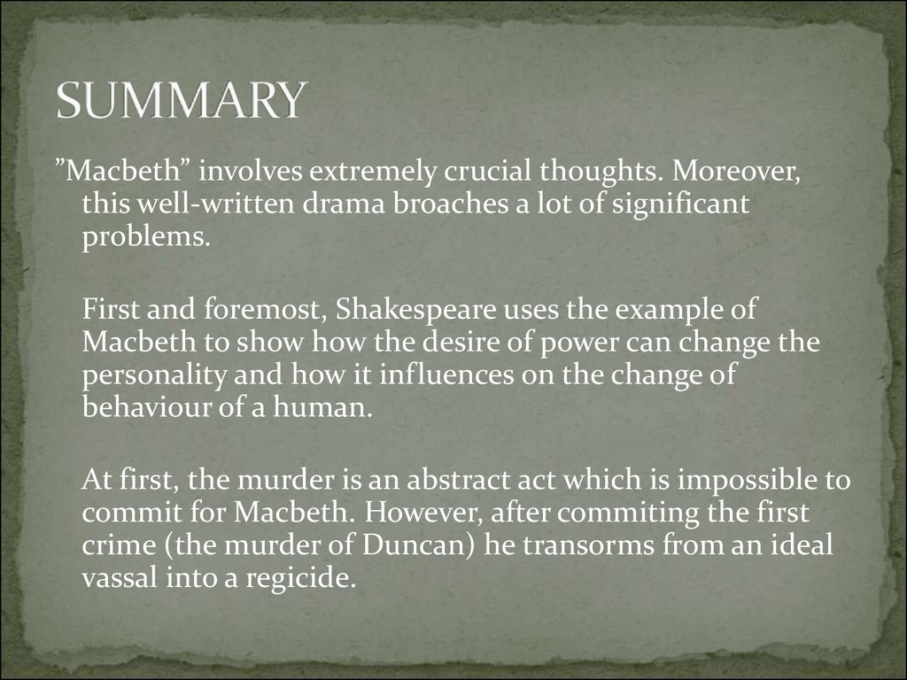 the atmosphere and setting in macbeth by william shakespeare About the macbeth william shakespeare play what mood is established at the beginning of the play the tragic irony is set up in this scene macbeth is the.