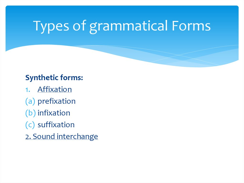 Types of grammatical Forms