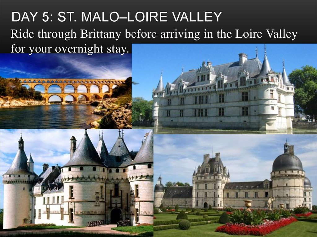 Day 5: St. Malo–Loire Valley
