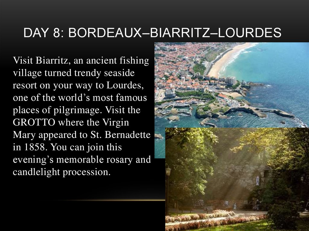 Day 8: Bordeaux–Biarritz–Lourdes