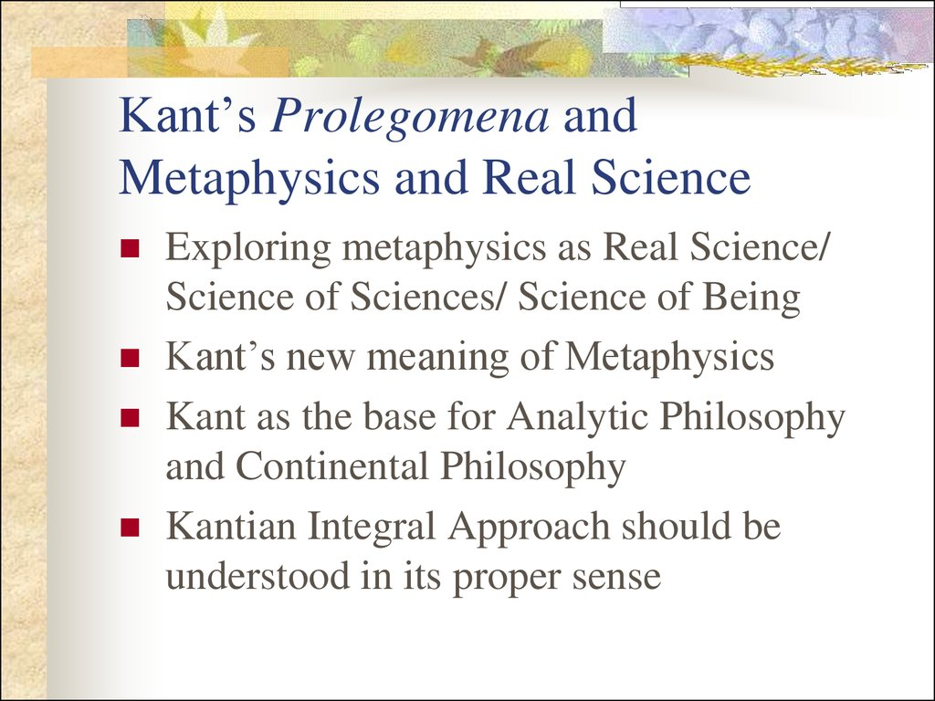 Kant's Prolegomena and Metaphysics and Real Science