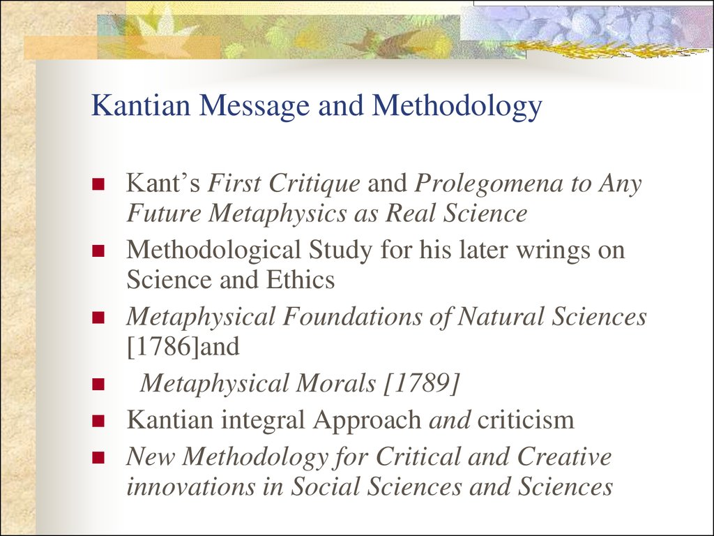 Kantian Message and Methodology