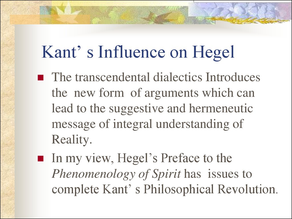 Kant' s Influence on Hegel