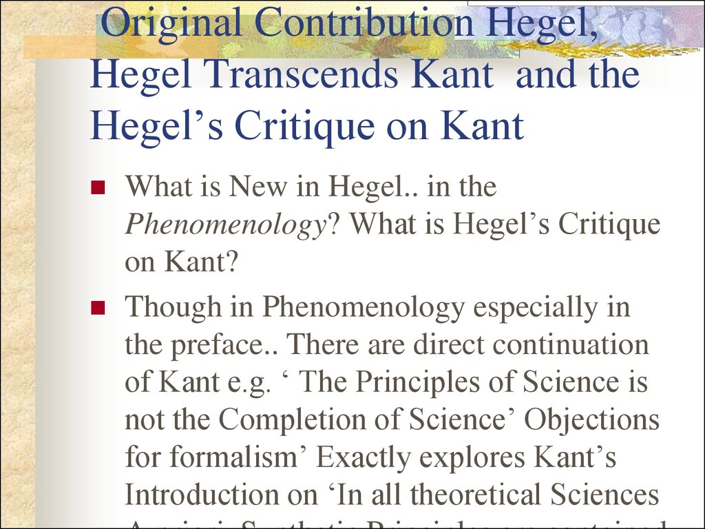 Original Contribution Hegel, Hegel Transcends Kant and the Hegel's Critique on Kant