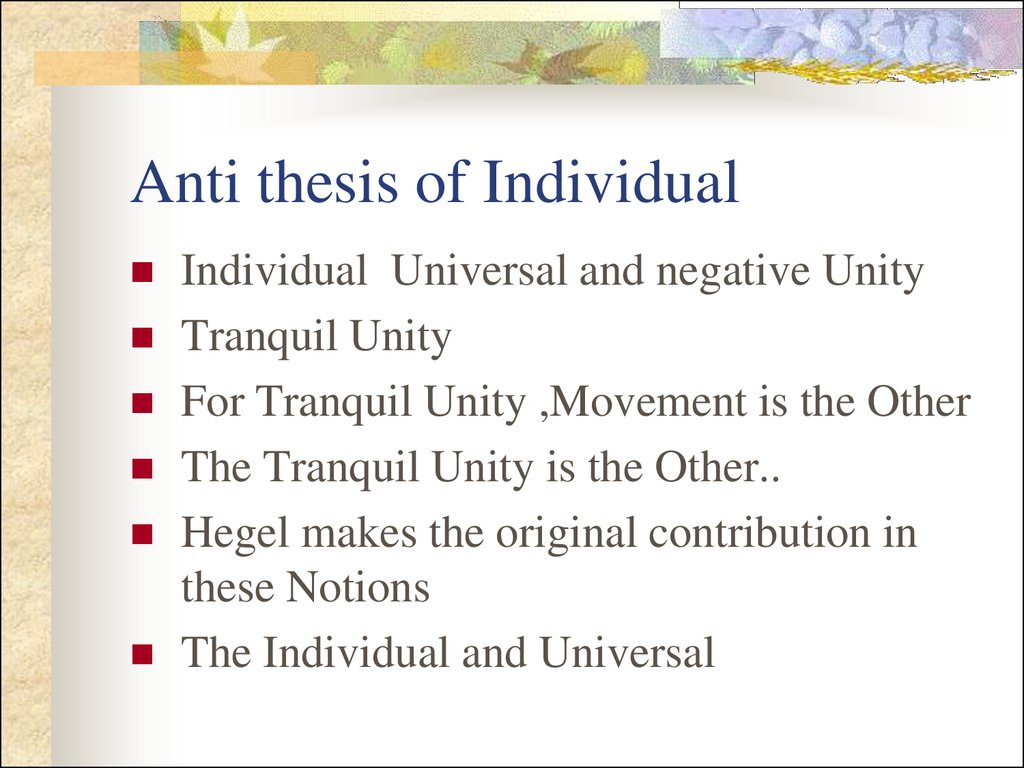 Anti thesis of Individual