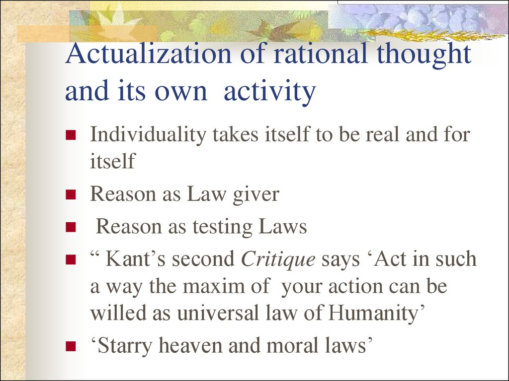 Actualization of rational thought and its own activity