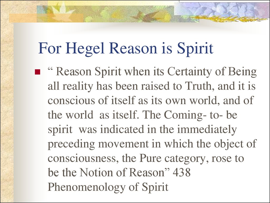 For Hegel Reason is Spirit