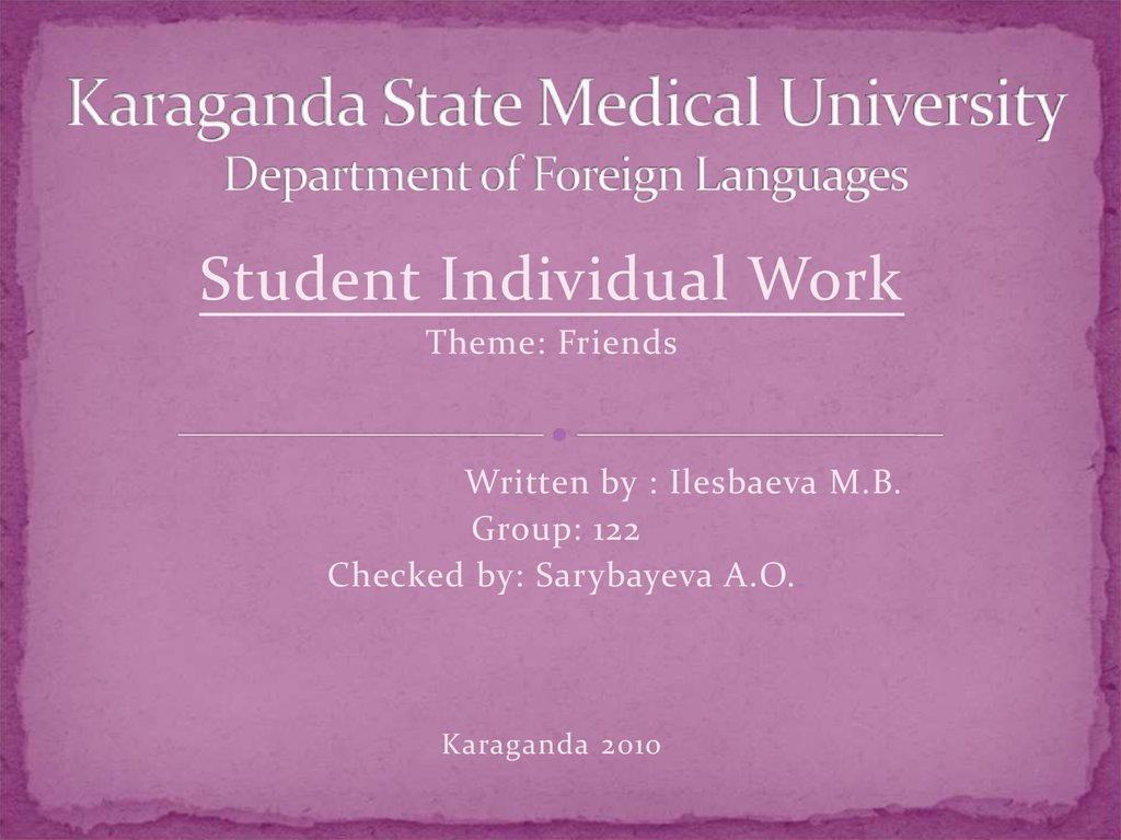 Karaganda State Medical University Department of Foreign Languages
