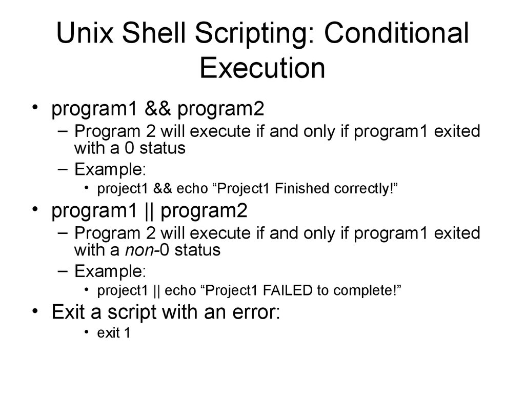 Unix Shell Scripting: Conditional Execution