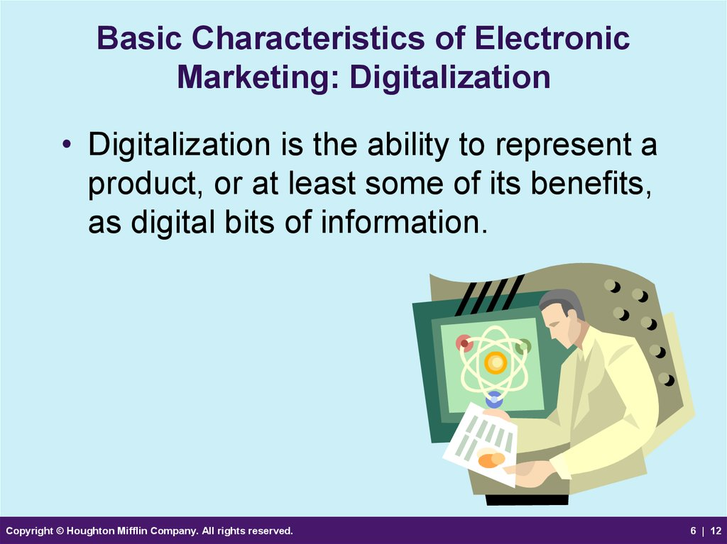 Basic Characteristics of Electronic Marketing: Digitalization