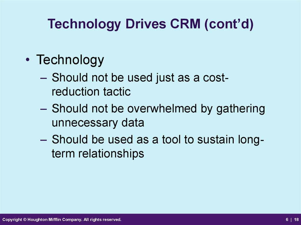Technology Drives CRM (cont'd)