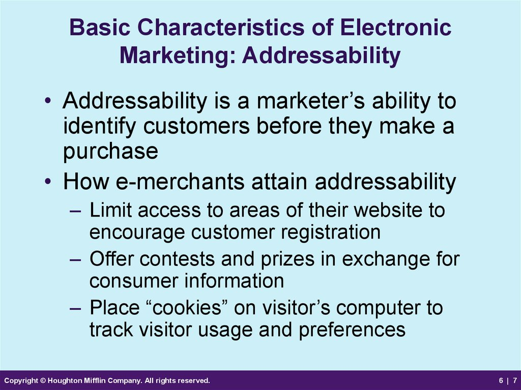 Basic Characteristics of Electronic Marketing: Addressability