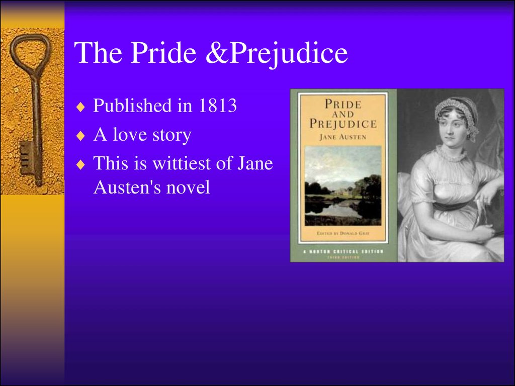The Pride &Prejudice