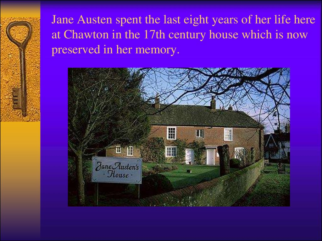 Jane Austen spent the last eight years of her life here at Chawton in the 17th century house which is now preserved in her memory.