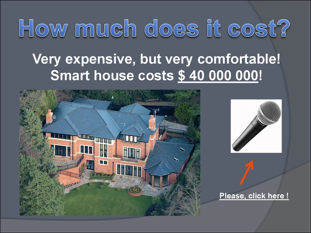Very Expensive But Comfortable Smart House Costs 40 000 Please Click Here