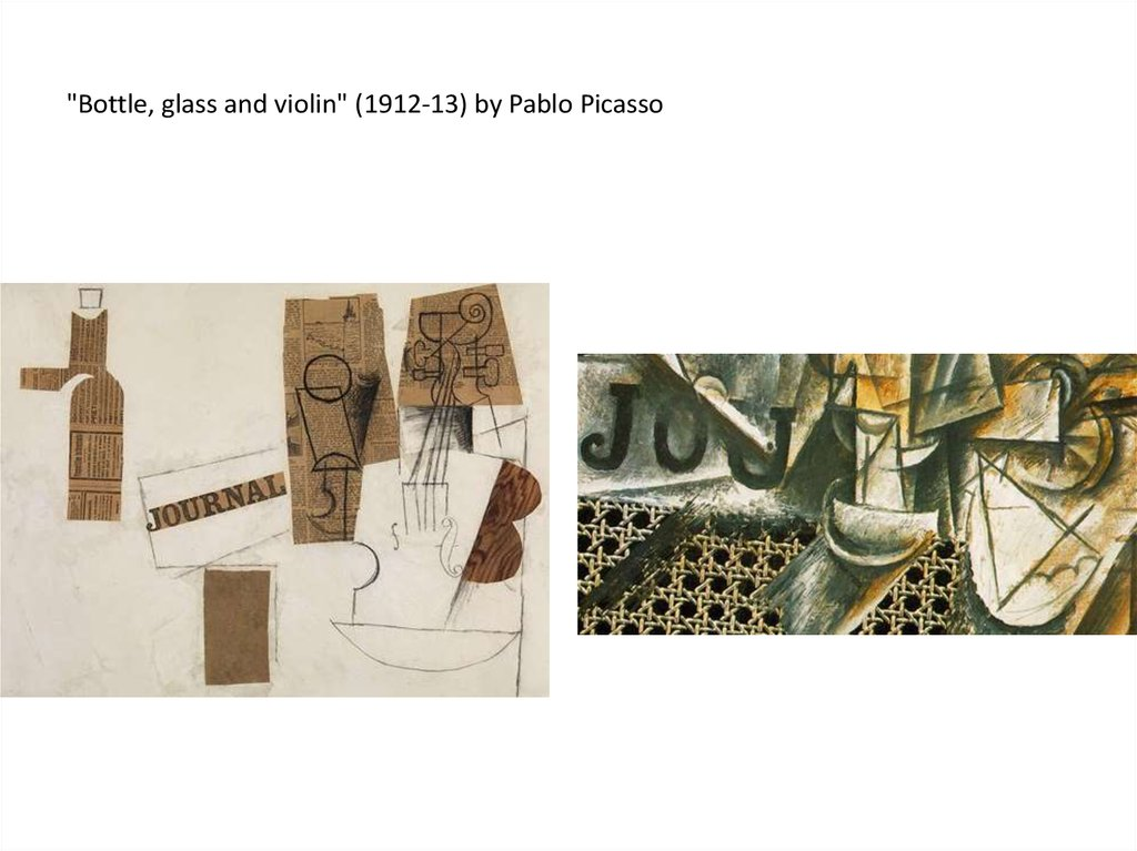 """Bottle, glass and violin"" (1912-13) by Pablo Picasso"