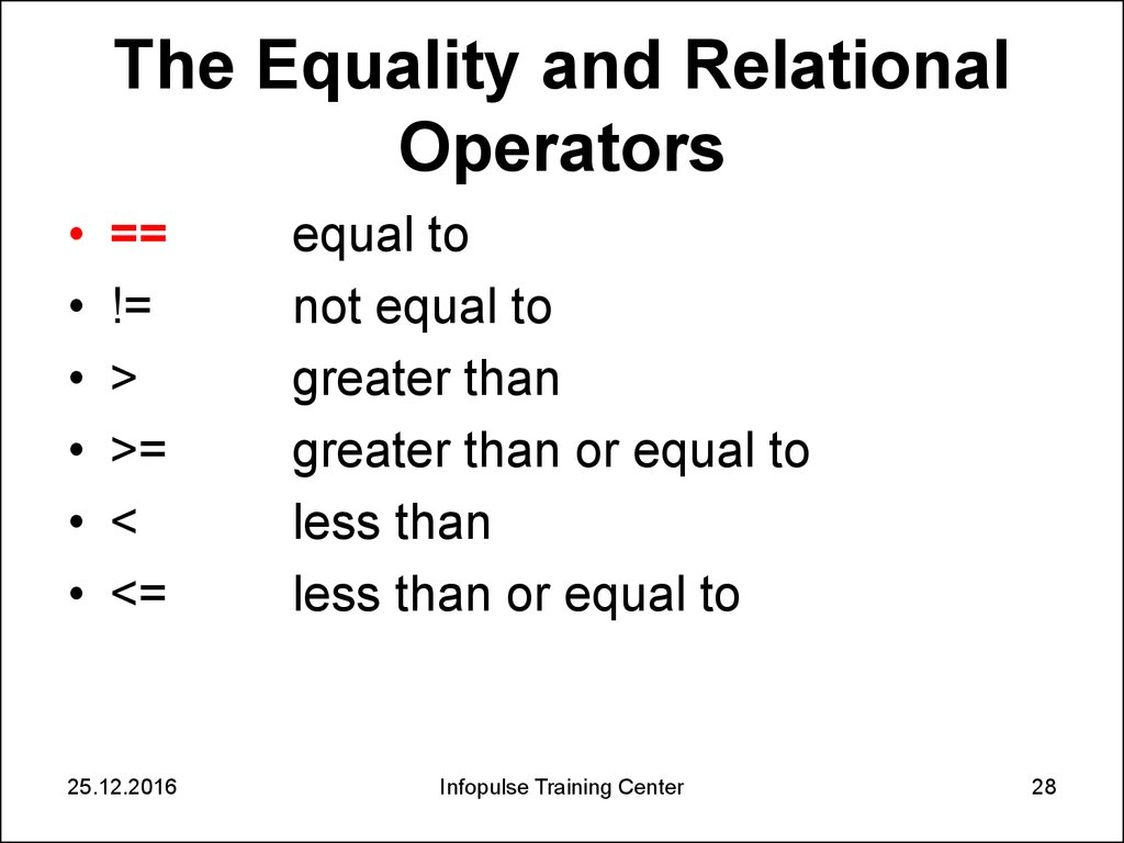 The Equality and Relational Operators