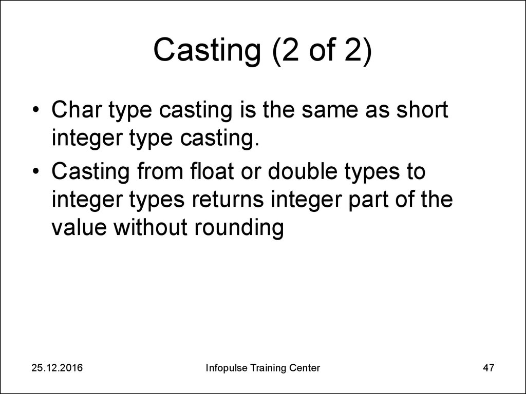 Casting (2 of 2)