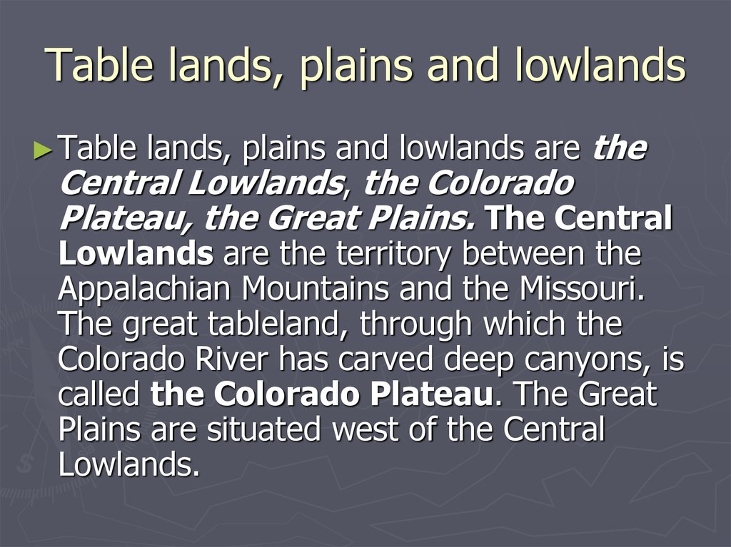 Table lands, plains and lowlands
