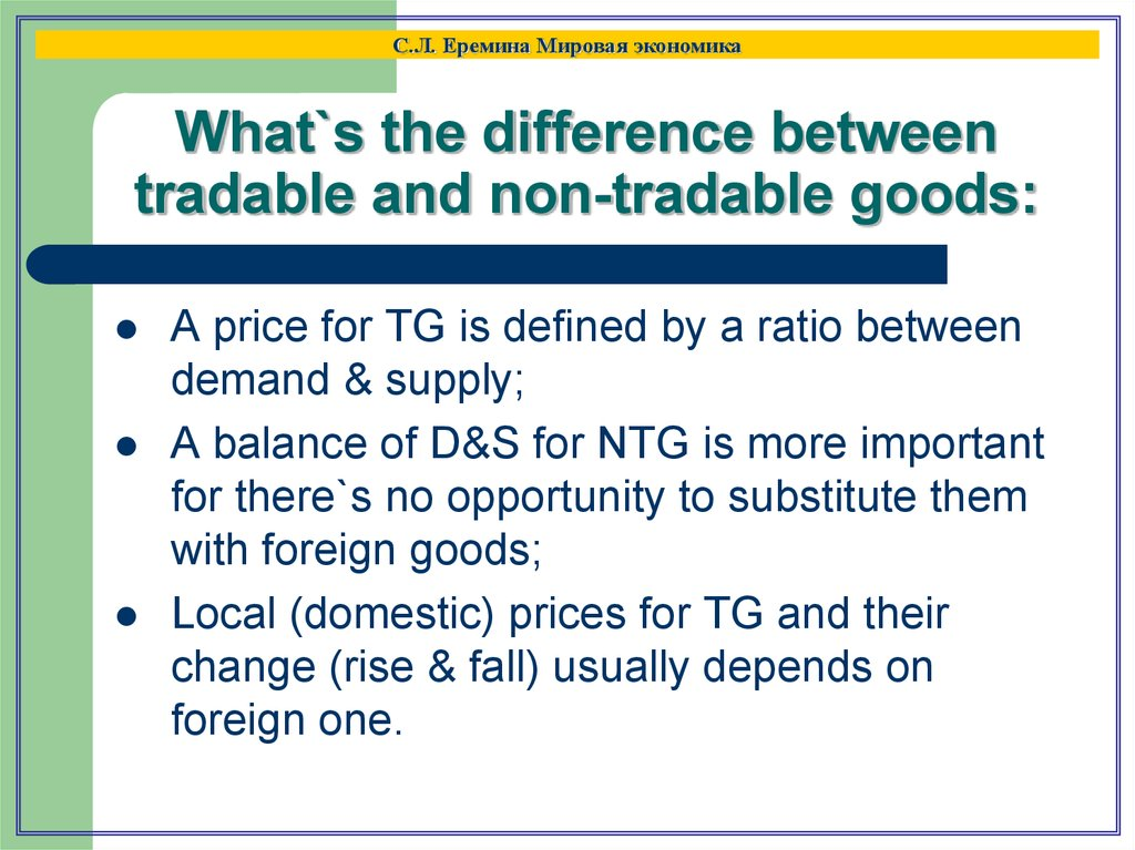 What`s the difference between tradable and non-tradable goods: