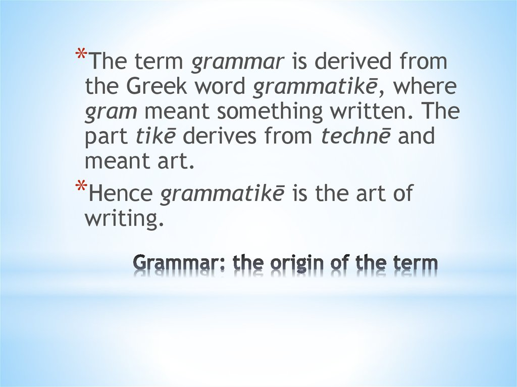 Grammar: the origin of the term