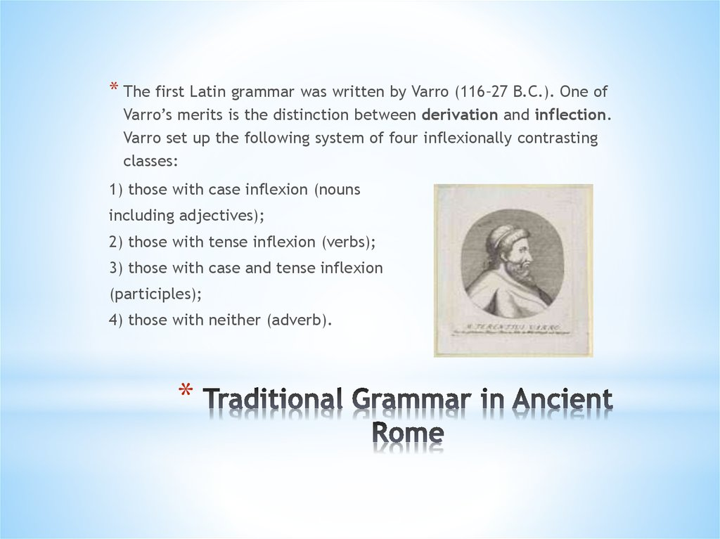 Traditional Grammar in Ancient Rome