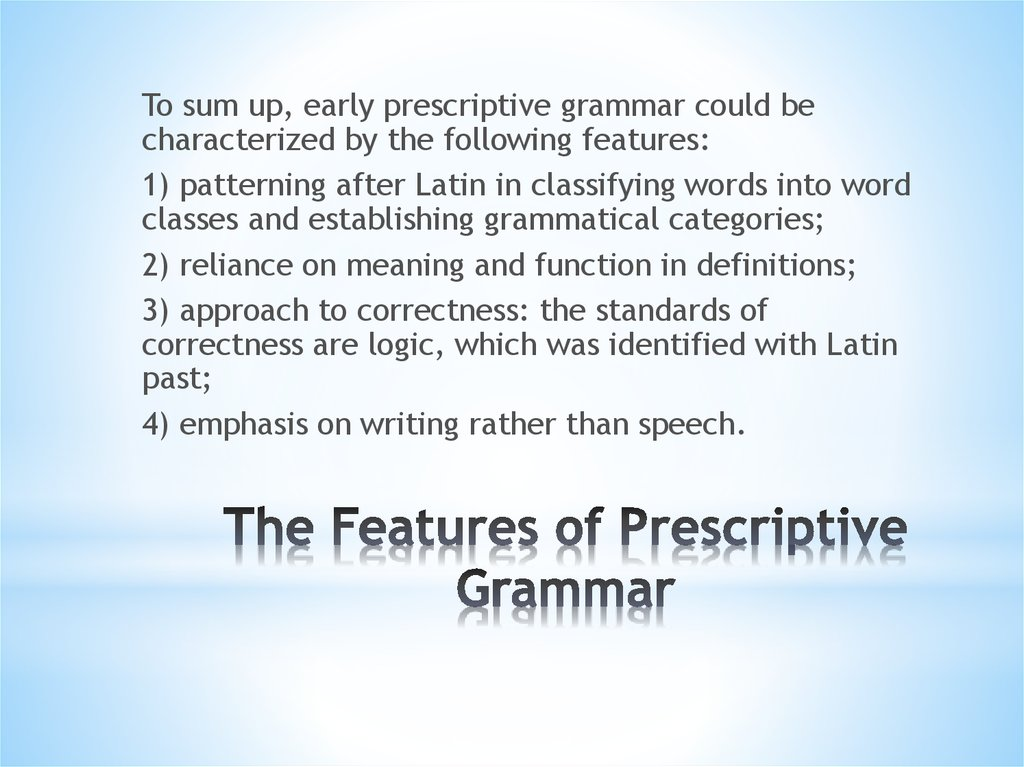 The Features of Prescriptive Grammar