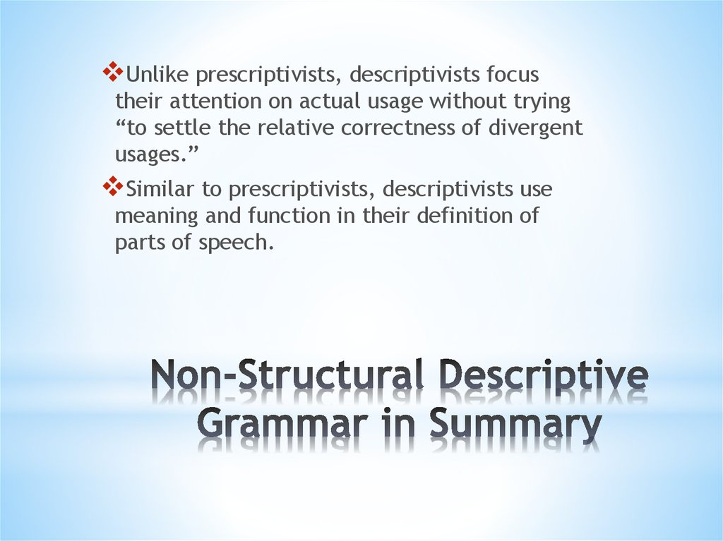 Non-Structural Descriptive Grammar in Summary