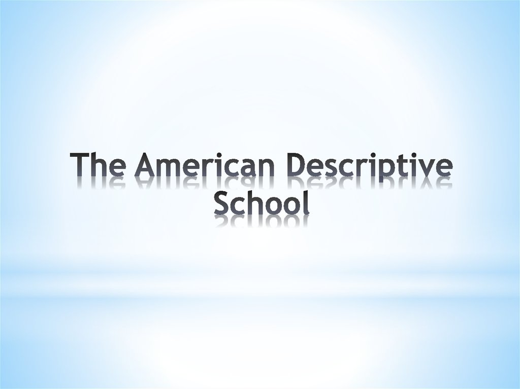 The American Descriptive School