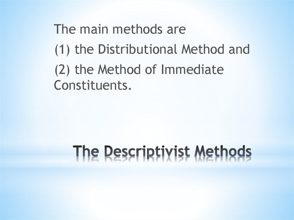 The Descriptivist Methods