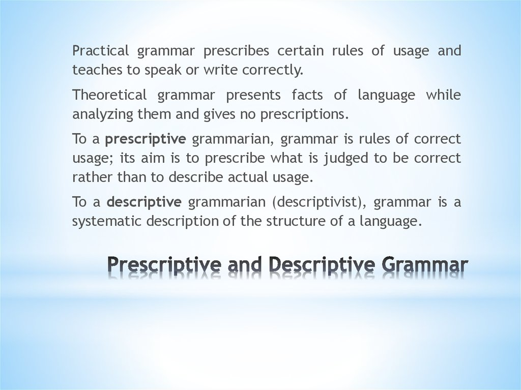 Prescriptive and Descriptive Grammar