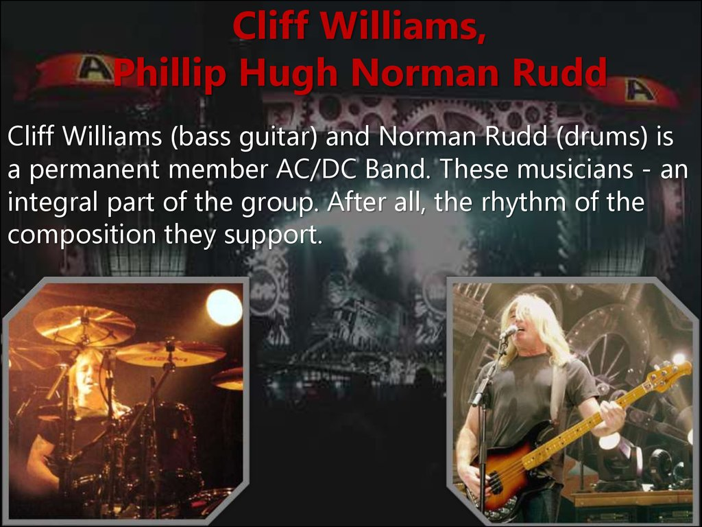 Cliff Williams, Phillip Hugh Norman Rudd