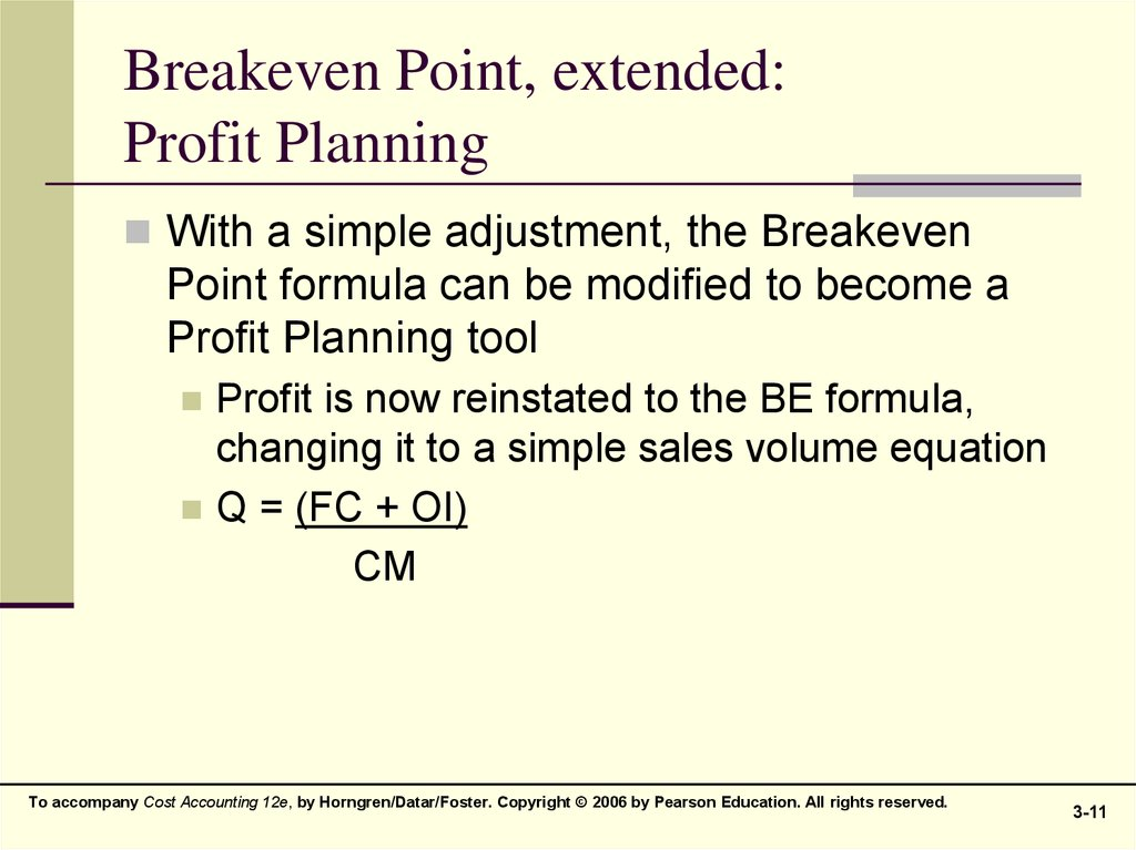 Breakeven Point, extended: Profit Planning
