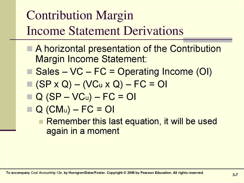 Contribution Margin Income Statement Derivations