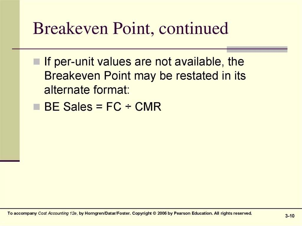 Breakeven Point, continued