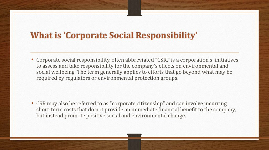 What is 'Corporate Social Responsibility'