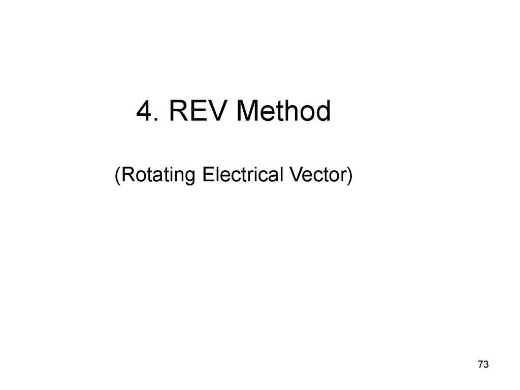 4. REV Method (Rotating Electrical Vector)
