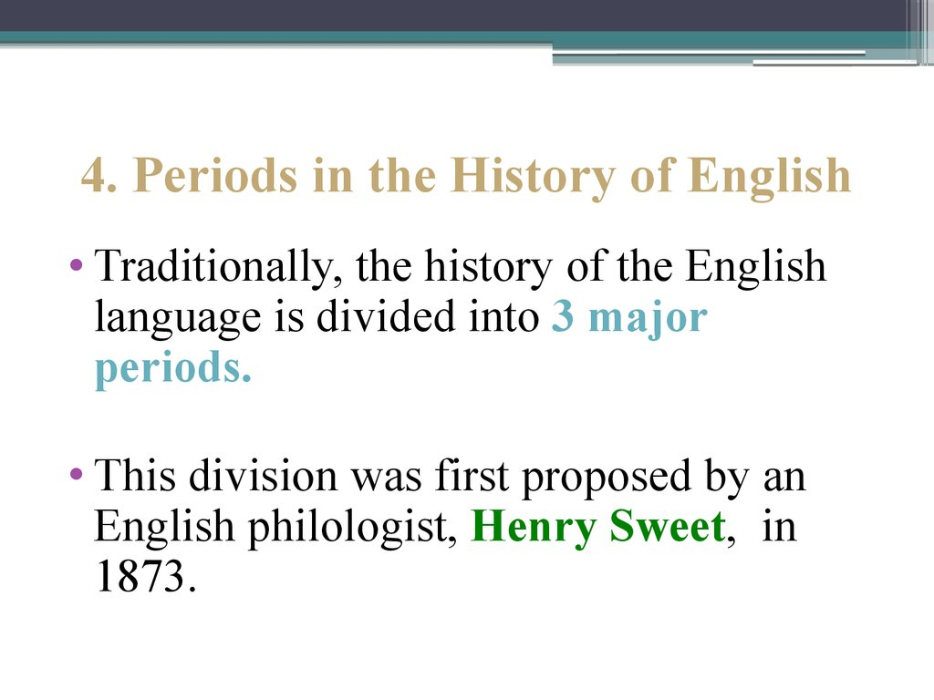 4. Periods in the History of English