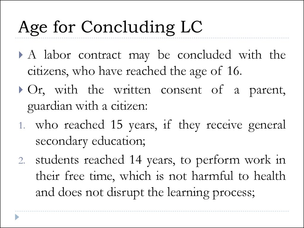 Age for Concluding LC